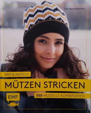 Mix & Match! MÜTZEN STRICKEN